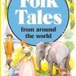 Folk Tales in Hindi – लोक – कथाएँ