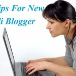 New Hindi Blogger ke liye 11 Blogging tips By Hindi Blogger